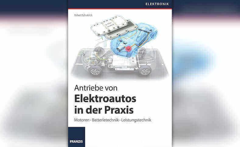 Buchtipp: Cover Antriebe von Elektroautos in der Praxis